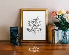 Printable quote wall art print hand lettered, Printable wisdom wall decor, calligraphy print, digital typography hand written lettering