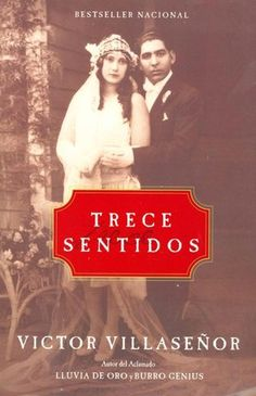 burro genius by victor villase atilde plusmn or showed me how little i knew of trece sentidos