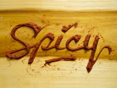 Typeverything.com - Spicy by Danielle Evans