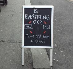 Good marketing.  I love funny chalkboard signs.