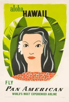 Vintage Pan Am ad - very European looking woman, more akin to modern, mixed race Hawaiian women