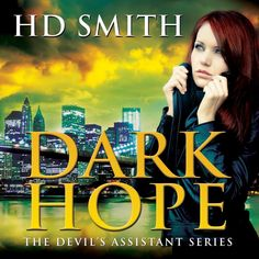 Book Partners In Crime Promotions: Book Blitz Sign-Up - Dark Hope by HD Smith