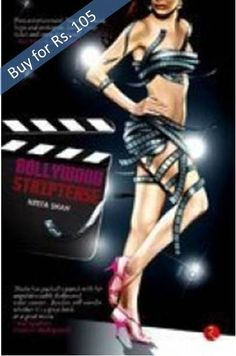 Buy Bollywood Striptease book online for Rs.105 here. You can use internet banking, credit card, debit card or cash on delivery (COD) option to pay for the book.  The book Bollywood Strip tease is about a girl Nikki, who is crazy about entering Bollywood and leaves job as an accountant to be an actor. Follow her exciting journey here.