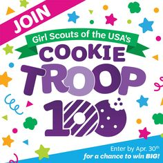 Girl Scouts have been selling cookies for a century. That's 100 years of girls building new skills! To celebrate, we're inviting you to be part of Cookie Troop 100.