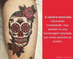 Caveira Mexicana Tattoos, Tattoo Meanings, Mexican Skulls, Tatuajes, Tattoo, Tattos, Tattoo Designs
