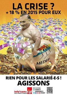 Affiche : La crise ? +18% pour eux… rien pour les salarié-e-s ! - Info'Com-CGT