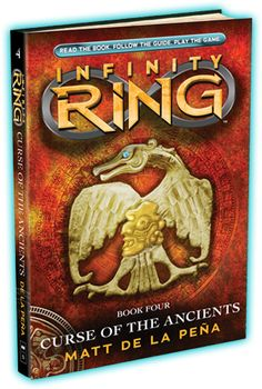 Infinity Ring Book Four: Curse of the Ancients by Matt De La Pena Sera has a secret. She's seen the future, and it is terrifying. Unfortunately, she can't do anything to prevent the Cataclysm while stranded with Dak and Riq thousands of years in the past. Their only hope lies with the ancient Maya, a mysterious people who claim to know a great deal about the future. Is there more to these ancients than meets the eye?