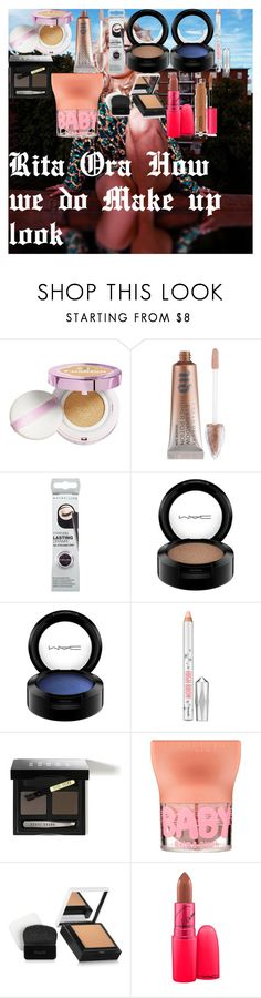 """""""Rita Ora How we do Make up look"""" by oroartye-1 on Polyvore featuring beauty, L'Oréal Paris, Urban Decay, Maybelline, MAC Cosmetics, Bobbi Brown Cosmetics and Benefit"""