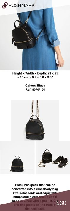 Zara mini convertible backpack Super cute Zara mini backpack and can be wear as crossbody bag or backpack, comes with two adjustable straps and a detachable chain. Only wore few times, in great condition. Zara Bags Backpacks