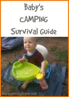 Our baby shares his thoughts in his very own baby camping survival guide - get an idea of what camping with a baby is like! What to bring, gear, and some caveats!