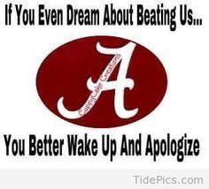 Wake Up And Apologize! | Alabama Crimson Tide Pictures | TidePics.com