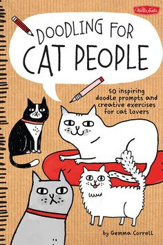 Doodling For Cat People by Gemma Correll | 18 Journals That Will Get Your Creative Juices Flowing
