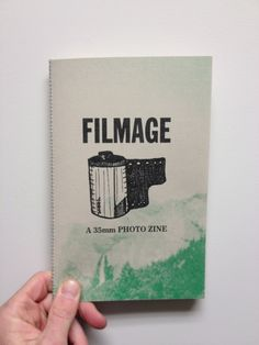Filmage : A 35mm Photo Zine