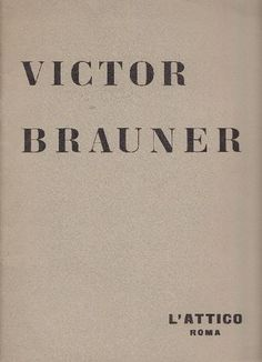 Victor Brauner. Dipinti 1939-1959. Roma, L'Attico, 1961