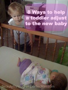 8 ways to help a toddler adjust to the new baby - also, look at that toddler's face. BAHAHA