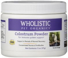 Wholistic Pet Organics Colostrum Supplement >>> Be sure to check out this awesome product. (This is an affiliate link and I receive a commission for the sales)