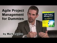 Agile Project Management for Dummies Book by Mark C. Layton: http://www.youtube.com/watch?v=dhCq3lBwB3c