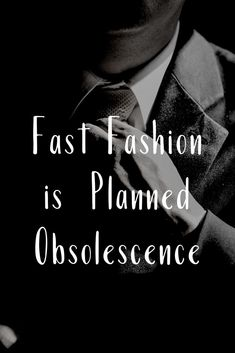 Fast fashion is planned obsolescence Vegan Fashion, Fast Fashion, Ethical Fashion, New Fashion, Sustainable Clothing, Sustainable Fashion, American Made Clothing, Hemp Fabric, Fair Trade Fashion