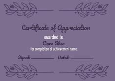 A Purple Leaf Frame certificate of appreciation which can be easily edited to contain relevant details of the recipient Certificate Of Appreciation, Name Signs, Names, Templates, Purple, Stencils, Name Labels, Vorlage, Models