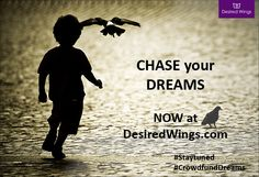 The biggest adventure you can take is to live the life of your #dreams chase your #dreams . #DesiredWings #crowdfunding #CrowdfundYourDreams