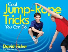 Guinness World Record holder David Fisher is going to change the way you think about rope jumping. Cool Jump-Rope Tricks You Can Do! will teach you over 100 cool skills and tricks like the Houdini, Cat's Cradle, and the Pretzel.