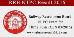 RRB NTPC Result 2016  : The Railway Recruitment Board is Declaring/Announcing RRB NTPC Result 2016  soon this month. However,  RRB NTPC Res...