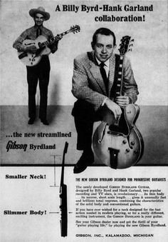 Billy Byrd and Hank Garland collaborate to create a streamlined Gibson -- the Gibson Byrdland, circa 1955.