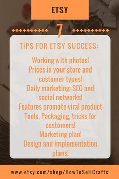 There are 7 basis points of success on Etsy. Perhaps it seems very simple to you. When you start to give them with 100% quality, you will understand by your experience that it is not as easy and simple as it is written. Behind every point lies the mass of work. But thanks to the fulfillment of these points, success comes to you on Etsy. If you need Successful  Etsy shop, read this tips at my Etsy shop…