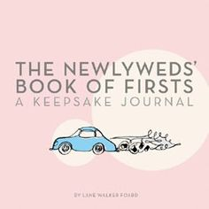 The Newlyweds' Book of Firsts