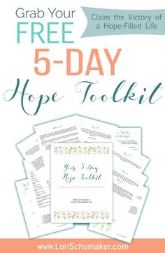 """The 5-Day Hope Toolkit; Claiming the Victory of a Hope-filled Life - In this toolkit you will receive a 5-day series of Scripture and prayers that will give you the power of praying God's Word when you feel discouraged. When we pray His Word, we know we are within His will and that makes all the difference in our prayers. Included is: • A checklist to determine whether you have a hopeful or hopeless attitude. • A beautiful printable image with positive """"I am …."""" statements of truth. • A…"""