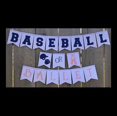 Items similar to Baseball or Ballet Gender Reveal Banner on Etsy Baseball Gender Reveal, Gender Reveal Banner, Gender Reveal Decorations, Baby Gender Reveal Party, Ballet Decor, Baseball Banner, Baby Banners, Reveal Parties, New Baby Products
