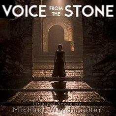 Voice From The Stone by Michael Wandmacher
