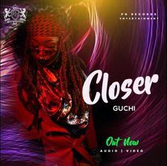 Guchi – Closer