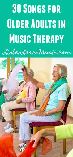 A music therapist's list of 30 songs for use with older adults in a music therapy group.