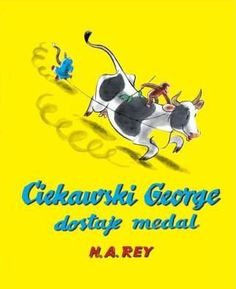 Ciekawski George autor: Hans Augusto Rey, tłumacznie: Kozanecka Anna