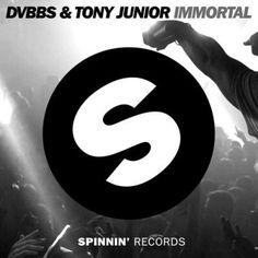 DVBBS & Tony Junior - Inmortal