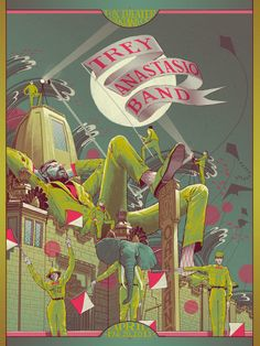 Trey Anastasio does nothing for me but this poster by Rich Kelly's is fan-freaking-tastic