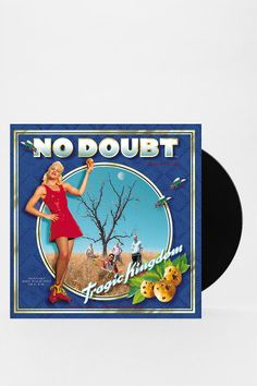 No Doubt - Tragic Kingdom LP. first CD I ever owned, still LOVE it.