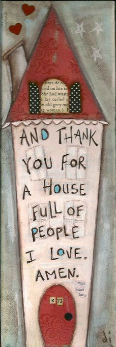 sweet house art and lovely quote