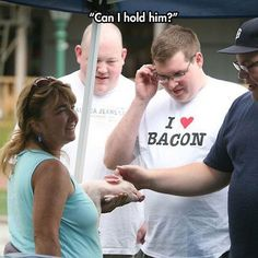 "lol just look at the dudes "" I ❤️ bacon"" tshirt😂😂😂😂"