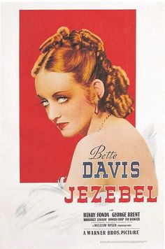 Jezebel movie 1938 Henry Fonda, Bette Davis and George Brent. This is one of my favorite movies with Bette Davis Old Movie Posters, Classic Movie Posters, Classic Movies, Film Posters, Vintage Posters, Cinema Posters, Classic Tv, Vintage Photos, Old Movies