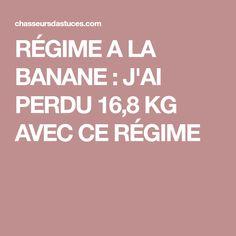 RÉGIME A LA BANANE : J'AI PERDU 16,8 KG AVEC CE RÉGIME