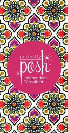 Floral PPIC icon for Perfectly Posh Consultant. Link to order or join Posh: https://www.perfectlyposh.com/PoshwithFaith/   Contact me at:https://www.facebook.com/tweedle.kae