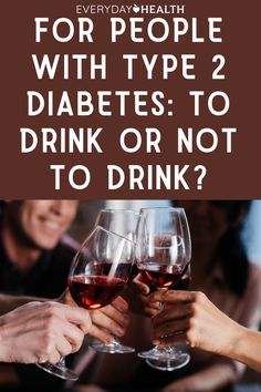 Here's what you need to know if you're currently managing type 2 diabetes. Managing Type 2 Diabetes, Moderate Drinking, American Diabetes Association, Diabetes Mellitus, Lower Blood Pressure, Medical, Health, People, Health Care