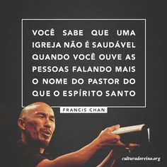 Frases – Cultura do Reino Francis Chan, Gospel Quotes, Jesus Quotes, Beth Moore, My Jesus, Jesus Christ, Love Is My Religion, Jesus Culture, Spiritual Coach