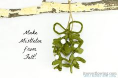 There's really no need to buy a fresh mistletoe every year when you can make this Always Fresh Felt Mistletoe. Add this Christmas project to your list of felt crafts this season. Your family will get a kick out of this DIY Christmas decoration. Ikea Christmas Tree, Christmas Love, Winter Christmas, All Things Christmas, Christmas Ornaments, Christmas Ideas, Xmas, Country Christmas, Merry Christmas