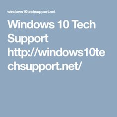 Browser Support, Tech Support, Windows 10