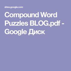 Compound Word Puzzles BLOG.pdf - Google Диск