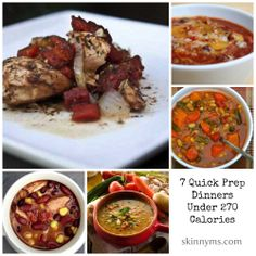 7 Quick Prep Dinners Under 270 Calories. Yup, that's what I'm talking about!!!