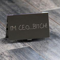 CEO card business, ha,ha